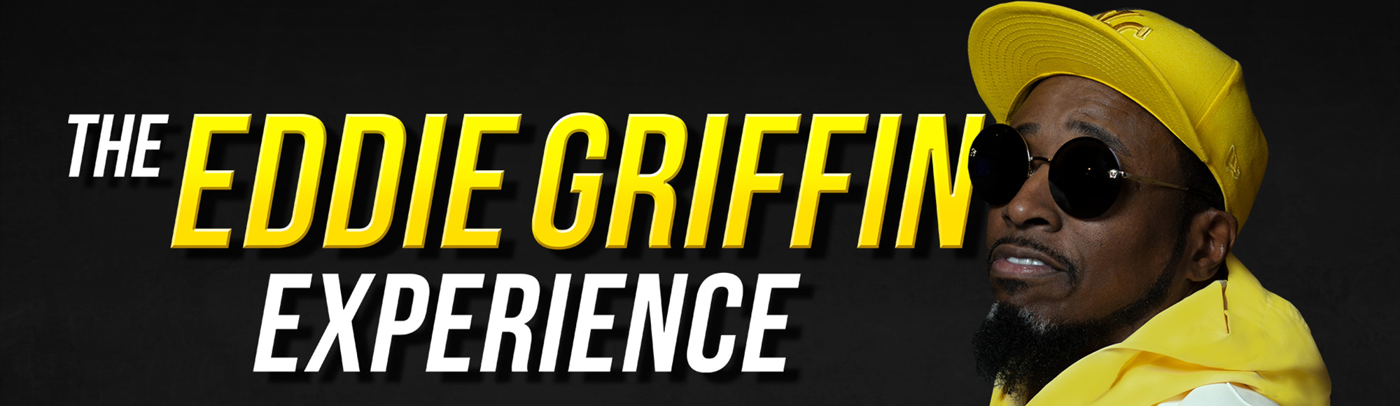 The Eddie Griffin Experience show