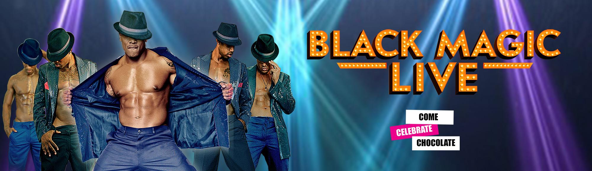 Black Magic Live show