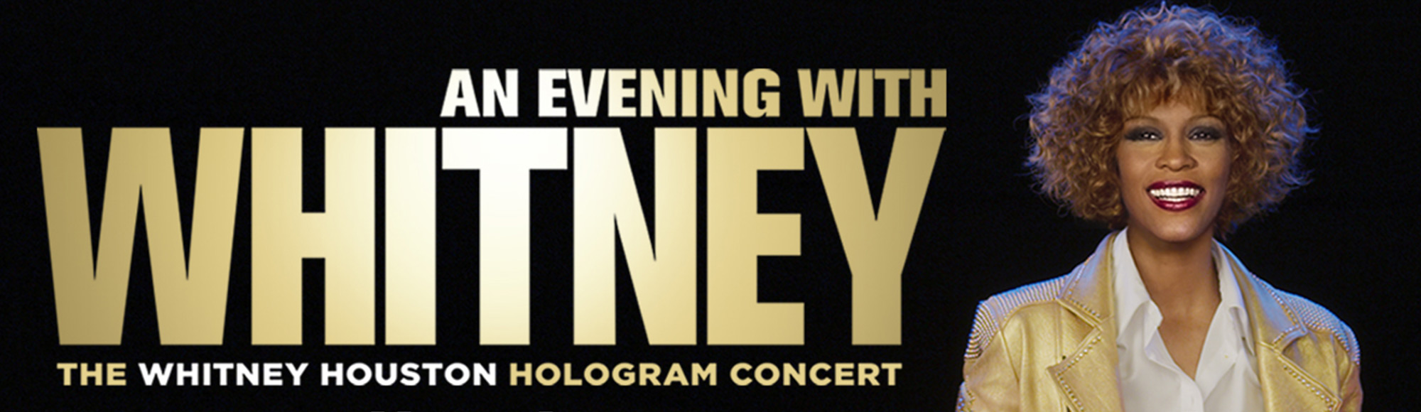 An Evening with Whitney: The Whitney Houston Hologram Concert show