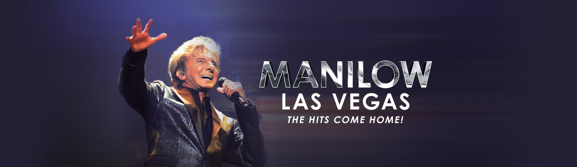 Barry Manilow: The Hits Come Home show