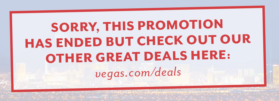 End of Summer Sale | Vegas.com
